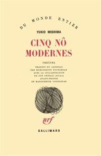 Cinq nô modernes