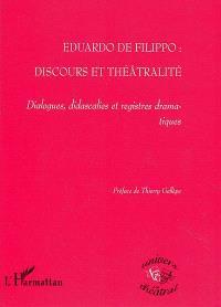 Eduardo De Filippo, discours et théâtralité : dialogues, didascalies et registres dramatiques