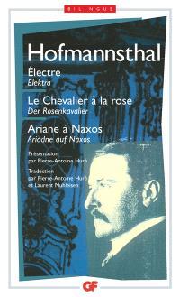 Elektre; Elektra; Le chevalier à la rose; Der Rosenkavalier; Ariane à Naxos; Ariadne auf Naxos