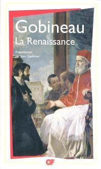 La Renaissance : scènes historiques