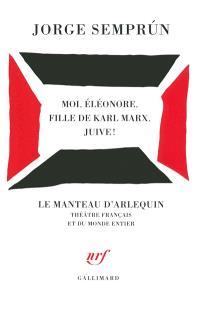 Moi, Eléonore, fille de Karl Marx, juive !