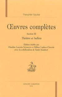 Oeuvres complètes, Section III : théâtre et ballets. Volume 1