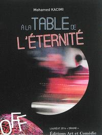 A la table de l'éternité...