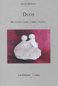 Duos : des textes à lire, à dire, à jouer...