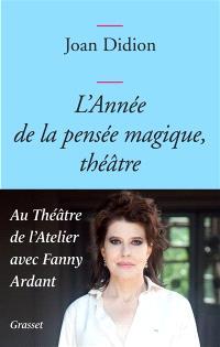 L'année de la pensée magique, théâtre