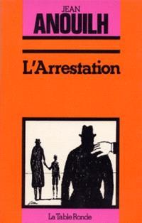 L'Arrestation