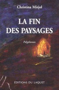 La fin des paysages : polyphonies