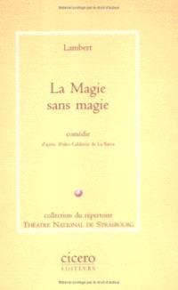 La Magie sans magie