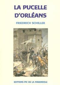 La pucelle d'Orléans : tragédie