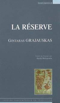 La réserve