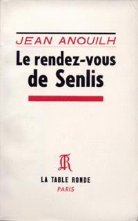 Le Rendez-vous de Senlis