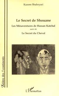 Le secret de Shouane