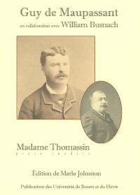 Madame Thomassin : pièce inédite