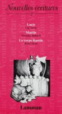 Nouvelles écritures. Volume 2