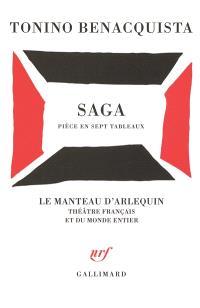 Saga : pièce en sept tableaux