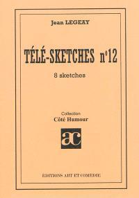 Télé-sketches. Volume 12