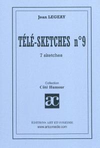 Télé-sketches. Volume 9, 7 sketches