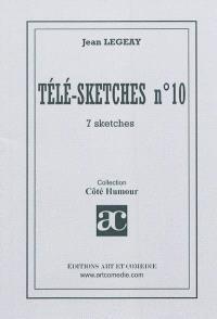 Télé-sketches. Volume 10, 7 sketches