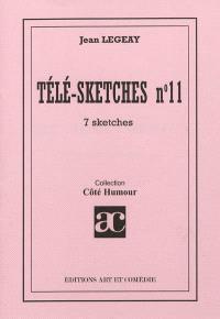 Télé-sketches. Volume 11, 7 sketches