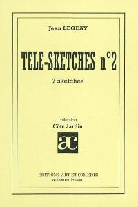 Télé-sketches. Volume 2, 7 sketches
