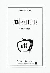 Télé-sketches. Volume 13, 8 sketches