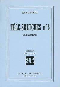 Télé-sketches. Volume 5, 8 sketches