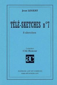 Télé-sketches. Volume 7, 8 sketches