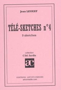 Télé-sketches. Volume 4, 9 sketches