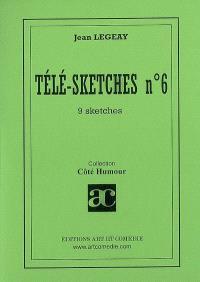 Télé-sketches. Volume 6, 9 sketches