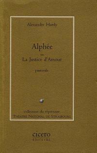 Alphée ou la Justice d'amour
