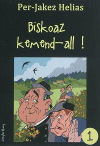 Biskoaz kemend-all !. Volume 1