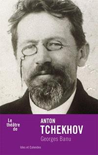 Le théâtre de Anton Tchekhov