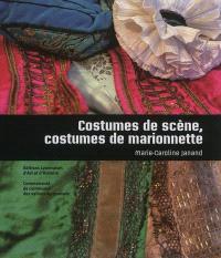 Costumes de scène, costumes de marionnette