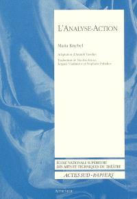 L'analyse-action : en deux livres et quelques annexes