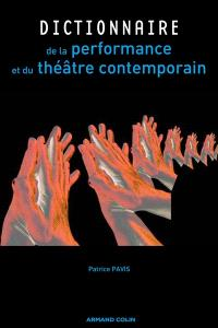 Dictionnaire de la performance et du théâtre contemporain