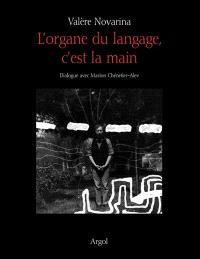 L'organe du langage, c'est la main : dialogue avec Marion Chénetier-Alev
