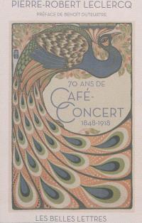 70 ans de café-concert : 1948-1918