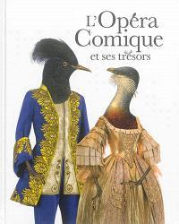 L'Opéra-Comique et ses trésors