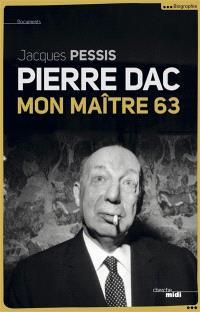 Pierre Dac : mon maître 63