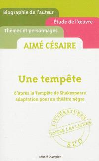 Aimé Césaire, Une tempête : d'après La tempête de Shakespeare, adaptation pour un théâtre nègre