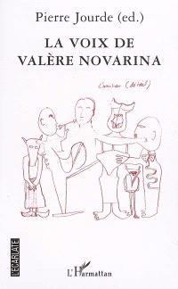 La voix de Valère Novarina : actes du colloque de Valence