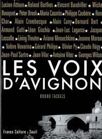 Les voix d'Avignon (1947-2007) : soixante ans d'archives, lettres, documents et inédits