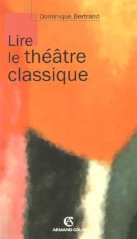 Lire le théâtre classique