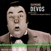 Raymond Devos : Radioscopie de Jacques Chancel, 30-11-75