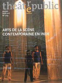 Théâtre-public. n° 219, Arts de la scène contemporaine en Inde