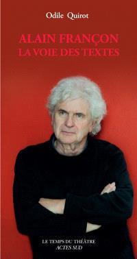 Alain Françon : la voie des textes