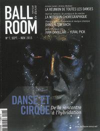 Ballroom. n° 7, Danse et cirque : de la rencontre à l'hybridation