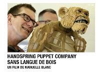 Handspring Puppet company : sans langue de bois