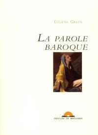 La parole baroque