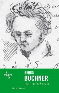 Le théâtre de Georg Büchner
